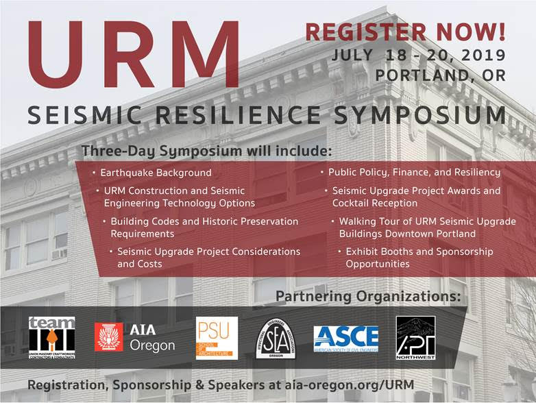 Information for URM Seismic Resilience Symposium hosted by AIA Oregon in July 2019